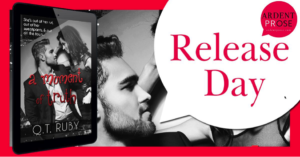 Release Blitz: A Moment of Truth by Q.T. Ruby