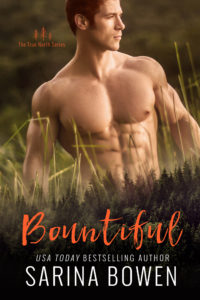 Cover Reveal: Bountiful, True North #4 by Sarina Bowen