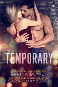 Release Blitz & Author Interview: Temporary by Sarina Bowen and Sarah Mayberry