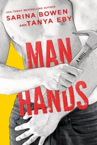 Release Blitz: Man Hands by Sarina Bowen & Tanya Eby