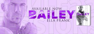 Release Blitz: Confessions: Bailey by Ella Frank
